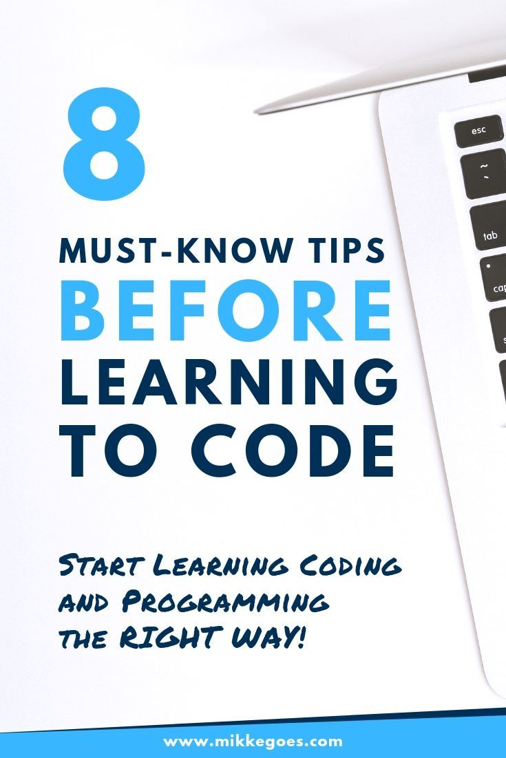 8 Things to Know Before Learning Programming Use these must-know tips before learning coding to reach your goals faster. Find out what to expect, how learning to code is for beginners, and how you can boost your learning curve with a few simple but powerful tips and strategies. If you want to learn programming and web development to start a career or start freelancing, this post is for you!