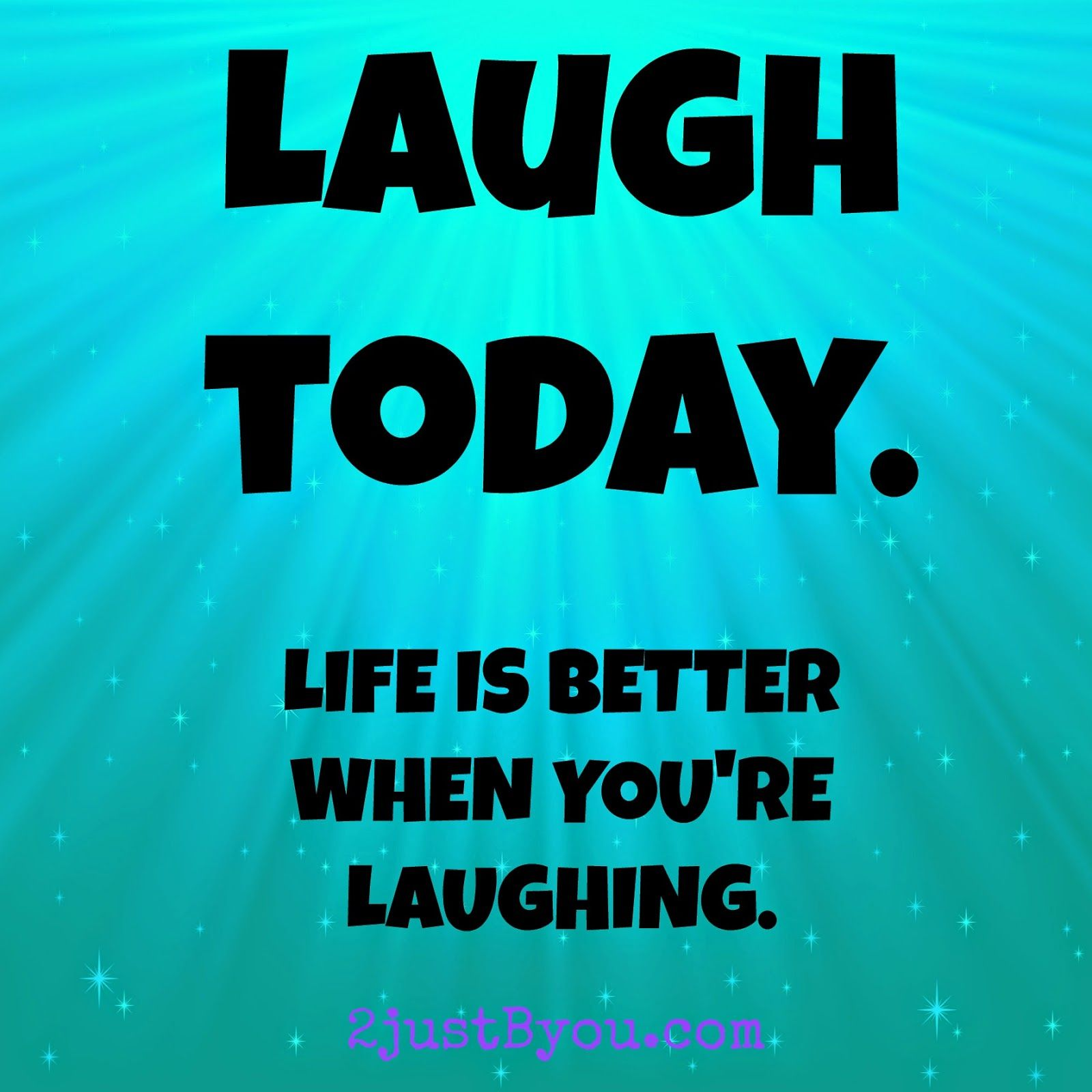 Laugh Today Words for my Wednesday at www.4justByou.com #quote