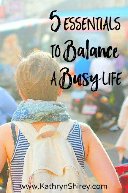 """Feeling stressed and busy? Need more focus and balance for your busy life? Want to know the secrets to """"do it all""""? These are 5 essentials you don't want to miss!"""