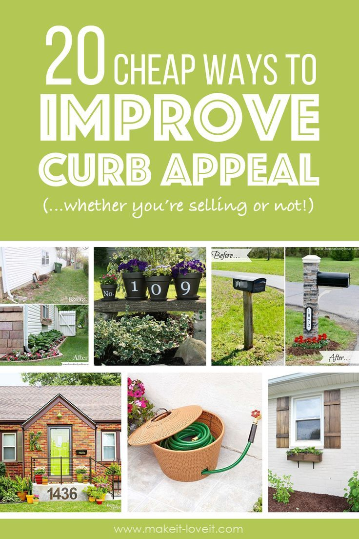 20 Cheap ways to IMPROVE CURB APPEAL (…if you're selling or not)