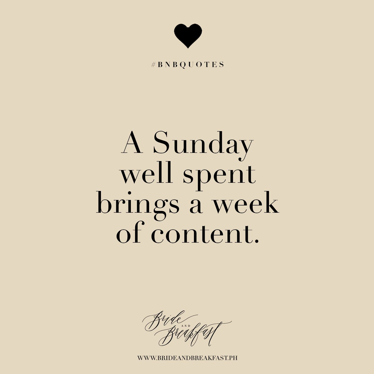 A Sunday Well Spent Brings A Week Of Content Sunday Quotes