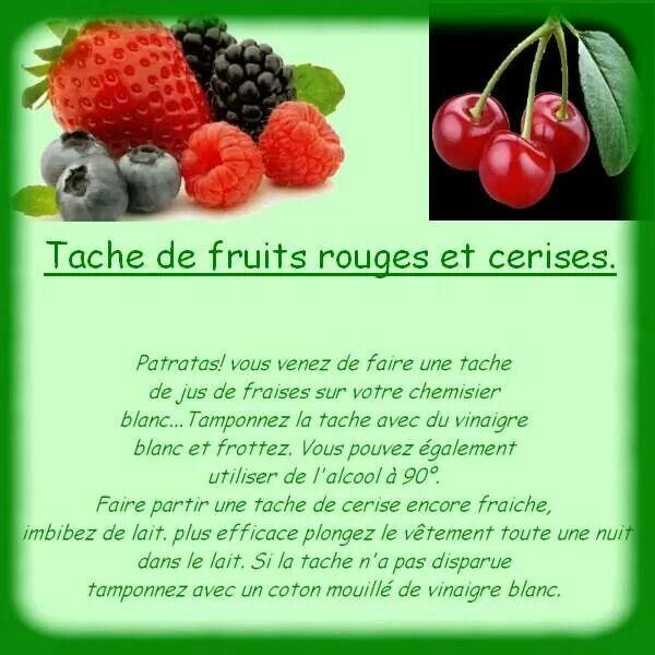 Oter Les Taches De Fruits Rouges Et Cerises Astuce De Grand Mere Fruits Fruits Rouges