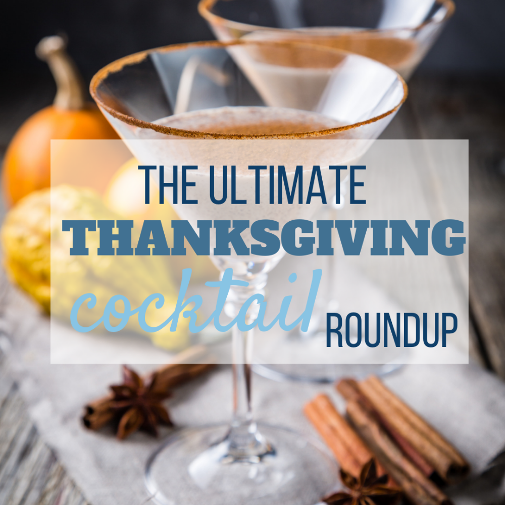 Ultimate Thanksgiving Cocktail Roundup
