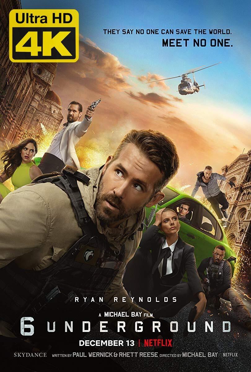 4k Ultra Hd 6 Underground 2019 Watch Download 6 Underground 2019 In 2020 Michael Bay Underground Film Ryan Reynolds