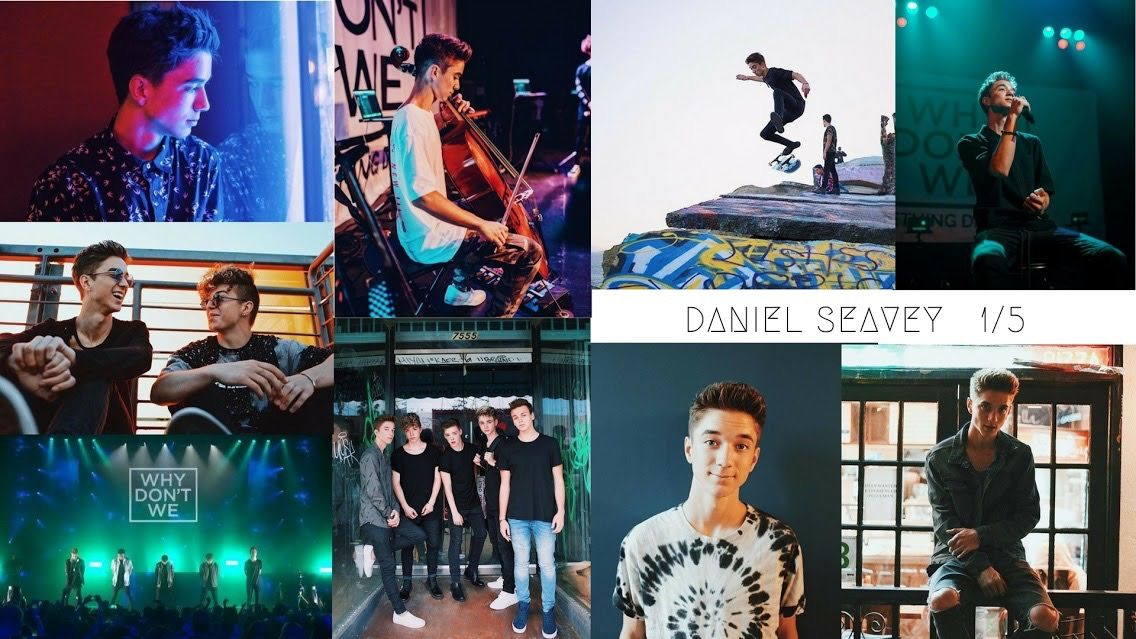 Daniel Seavey 1/5 Wallpaper • Why Don't We Why dont we