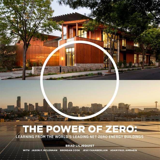 The Power Of Zero Book Review Zero Energy Building Zero Energy Efficient Buildings