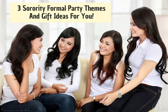 3 Sorority Formal Party Themes And Gift Ideas That Will Impress Your Audience