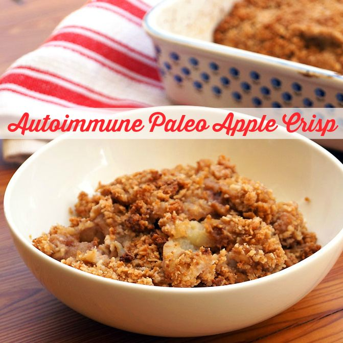 Nothing says Fall like a warm, gooey bowl of apple crisp! Now you can enjoy  this delicious treat even if you are autoimmune paleo in this nut-free,  seed-free paleo version! Of course, it's also grain-free and dairy-free :)