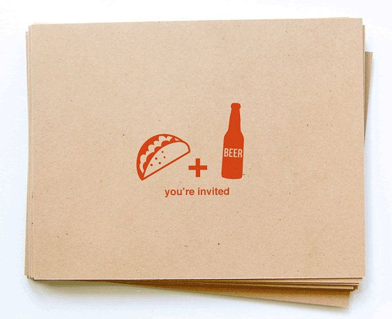 Probably not the beer and taco but could make a cute invite or STD with the same idea.