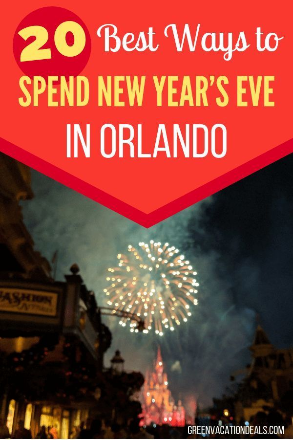 Best 20 Ways to Spend New Year's Eve in Orlando Florida ...