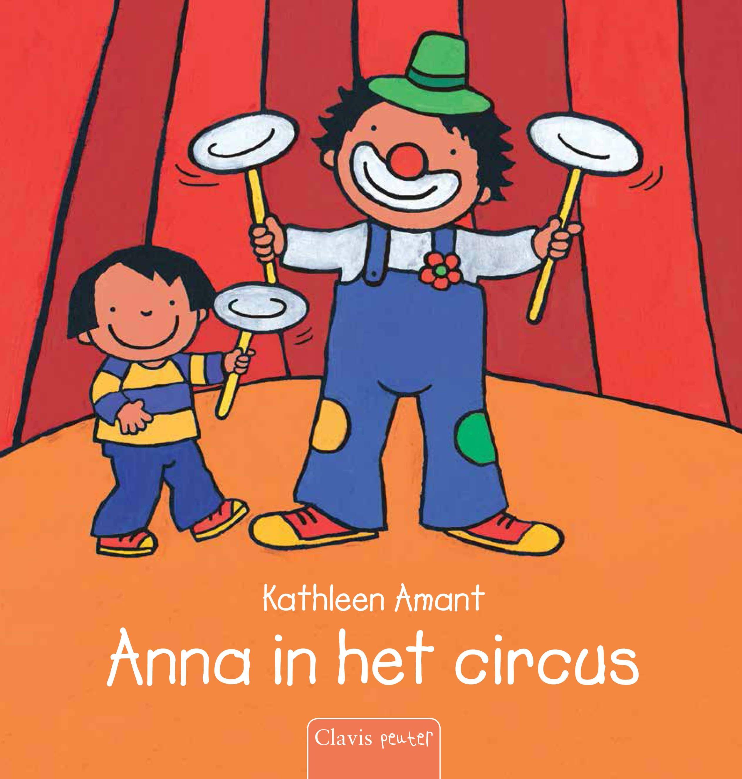 Anna In Het Circus Circus Clowns Circus Thema