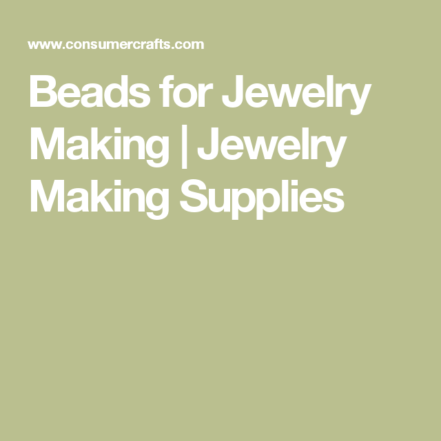 Beads for Jewelry Making | Jewelry Making Supplies