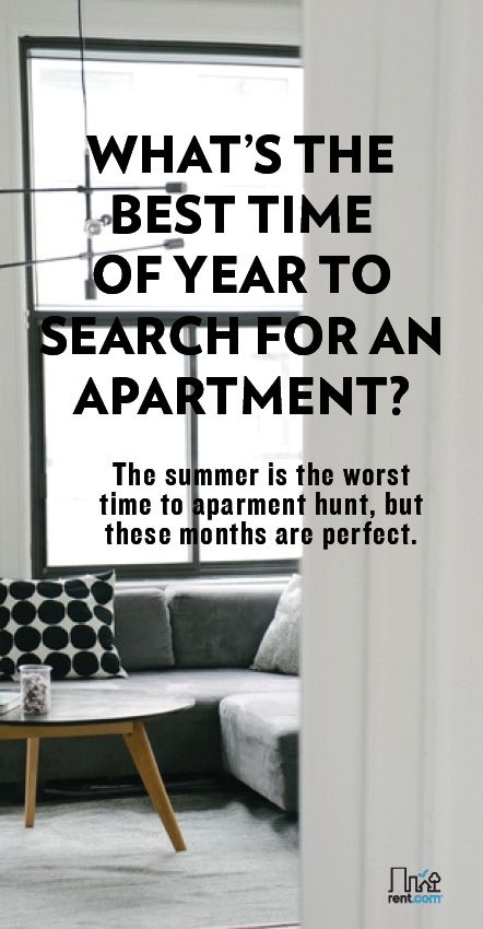 Searching For An Apartment Can Be Difficult If You Want To Find The Best Time