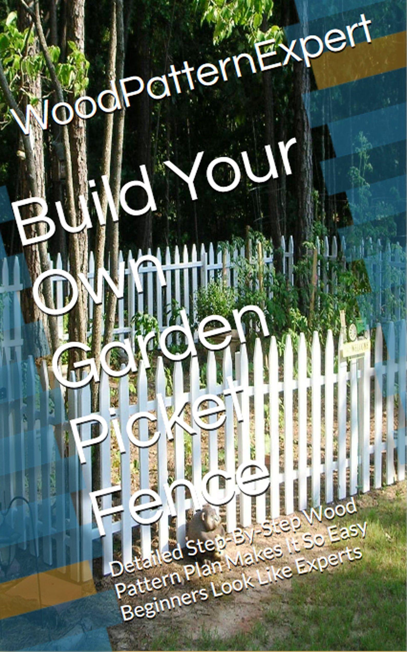 Build your own picket fence pattern diy civil war garden