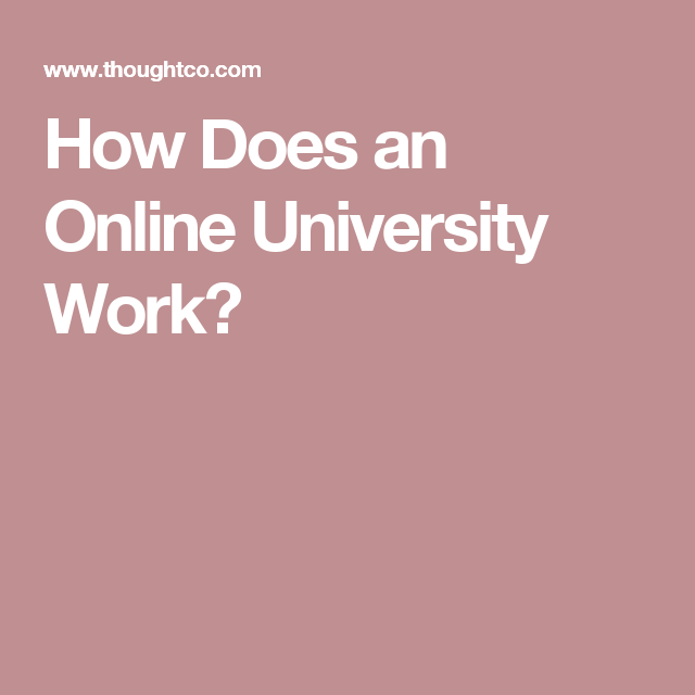 How Does an Online University Work?
