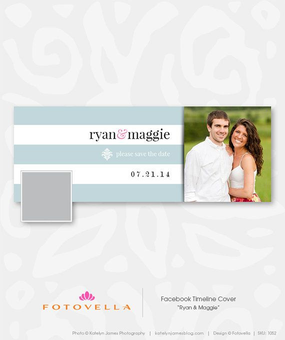 Facebook Timeline Cover Template Ryan Maggie Save The Date By Fotovella Featuring A Bea Facebook Timeline Covers Facebook Cover Template Cover Template