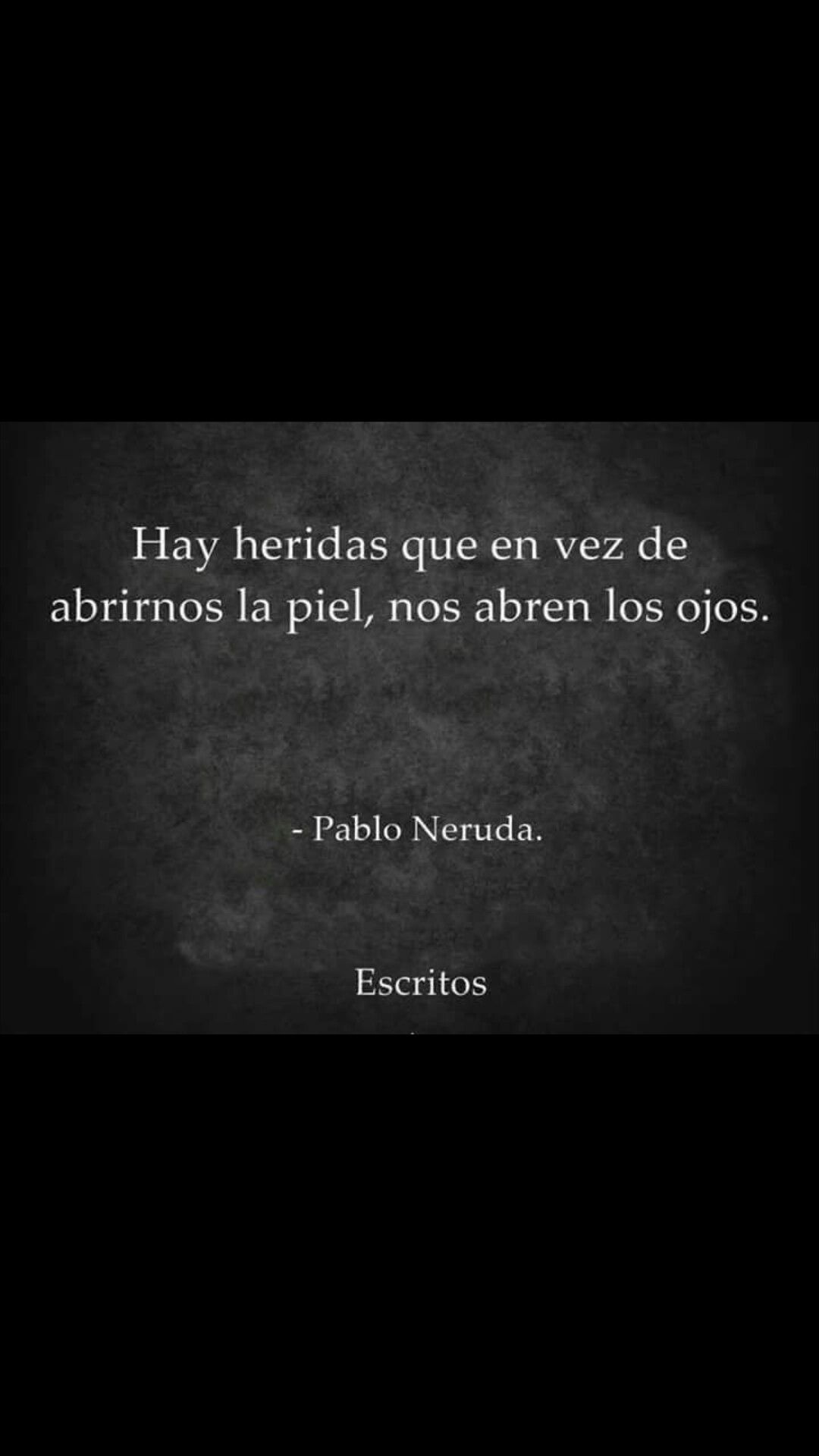 Famous Phrases About Life Pinmina 😉 On Frases  Pinterest  Pablo Neruda Frases And