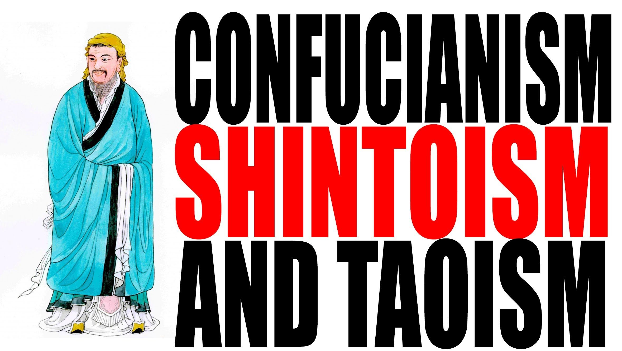 Confucianism Shintoism And Taoism Mystery Of History