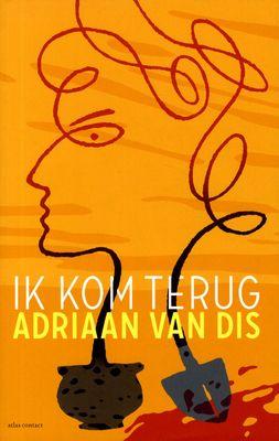 Ik kom terug - Adriaan Van Dis.  Een man probeert te achterhalen wat zijn bejaarde moeder altijd voor hem verborgen hield.