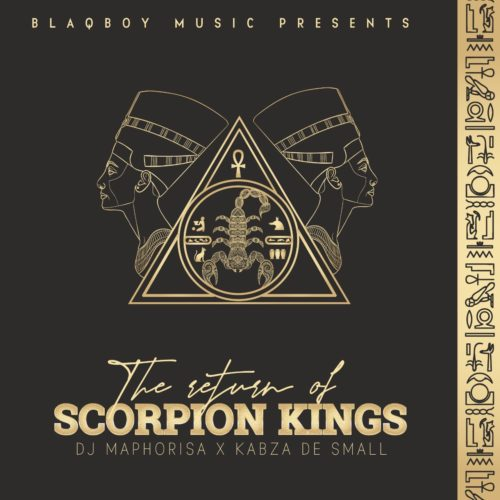 Dj Maphorisa Kabza De Small The Return Of Scorpion Kings Dj Maphorisa And Kabza De Small Drop Highly Awaited Project The In 2020 Dj Free Mp3 Music Download Soweto