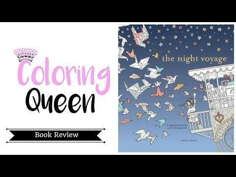 The Night Voyage Coloring Book Review Youtube Coloring Books Books Book Review