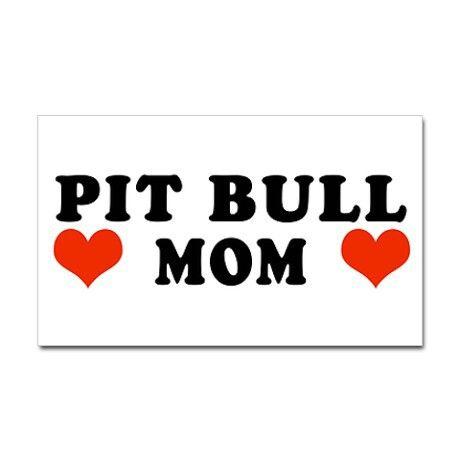 PITBULL MOM <3