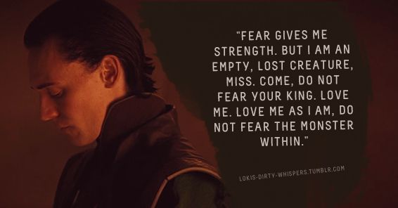 """Submission: """"Fear gives me strength. But I am an empty, lost creature, Miss. Come, do not fear your King. Love me. Love me as I am, do not fear the monster within."""""""