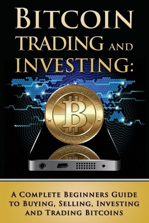 cryptocurrency the beginners guide to investing and trading in cryptocurrency