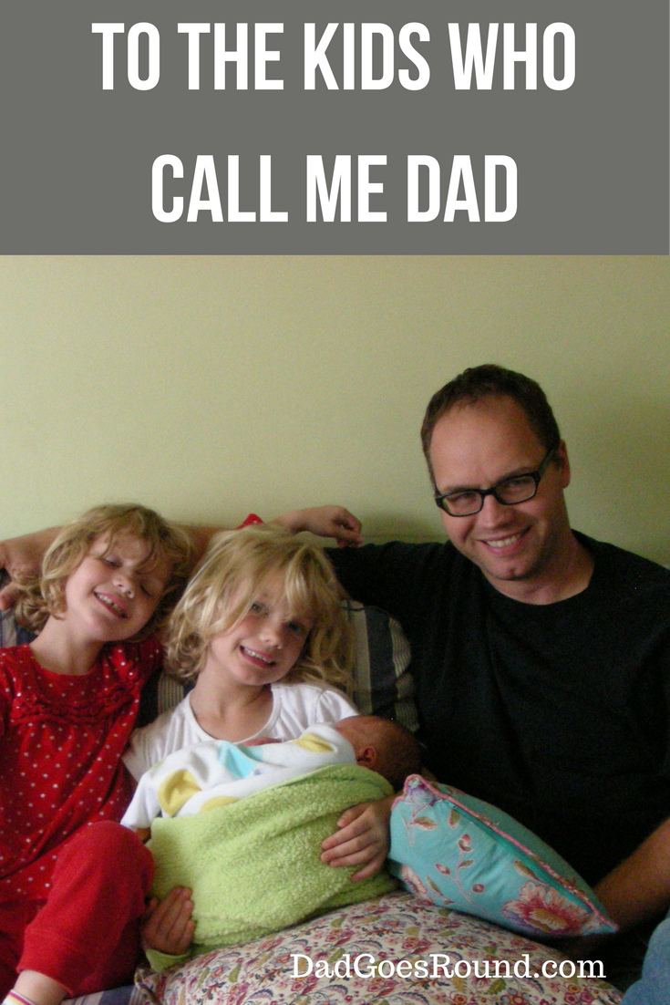 To The Kids Who Call Me Dad Dads Dad Bloggers Call My Dad