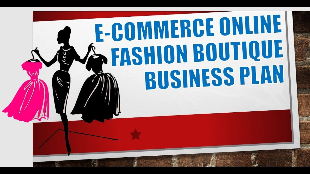 E commerce Online Fashion Boutique Business Plan Template