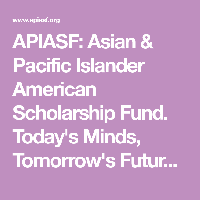 Asian pacific islander scholarship fund