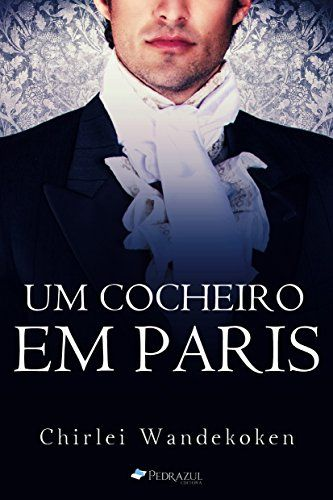 Amazon Com Br Ebooks Kindle Um Cocheiro Em Paris O Quarteto Do