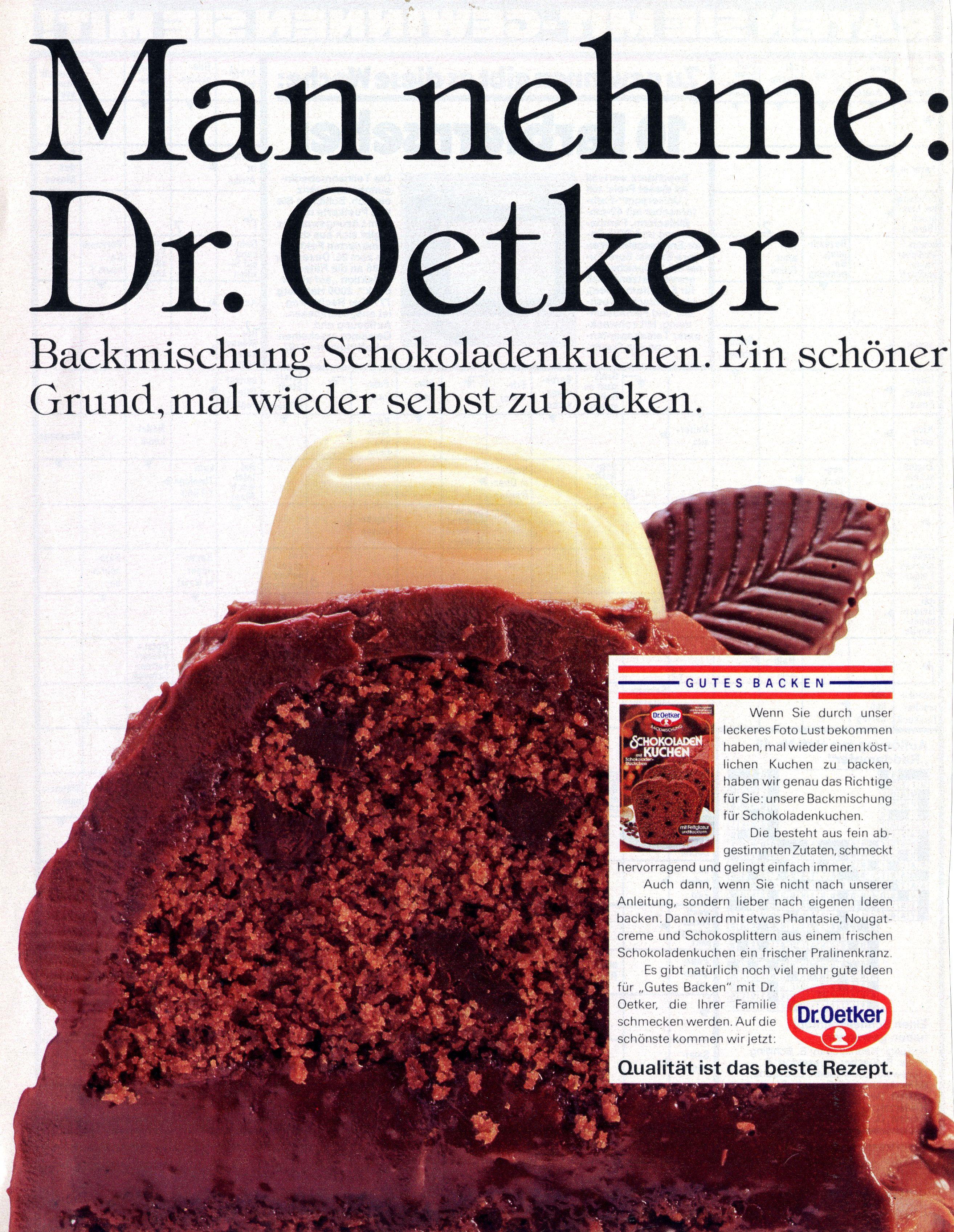 Werbeanzeige Man Nehme Dr Oetker Backmischung Schokoladenkuchen Von 1986 Oetker Firmenarchiv Oefa Oetker Oetker Schokoladenkuchen Schokoladen Kuchen