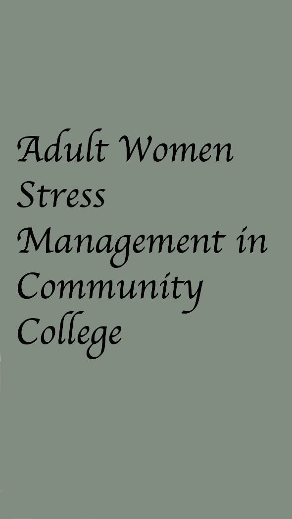 This article talks about stress management in adult women