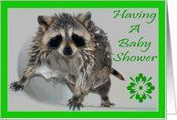 Invitation to Baby Shower, Raccoon in shower Card by Greeting Card Universe. $3.00. 5 x 7 inch premium quality folded paper greeting card. Greeting Card Universe offers the largest selection of Baby Shower invitations on the web. Make your event a memorable one by sending a custom Baby Shower invitation. Let Greeting Card Universe help you find the best Baby Shower invitation this year. This paper card includes the following themes: Laurie77, Invitation to Baby Shower, and rac...