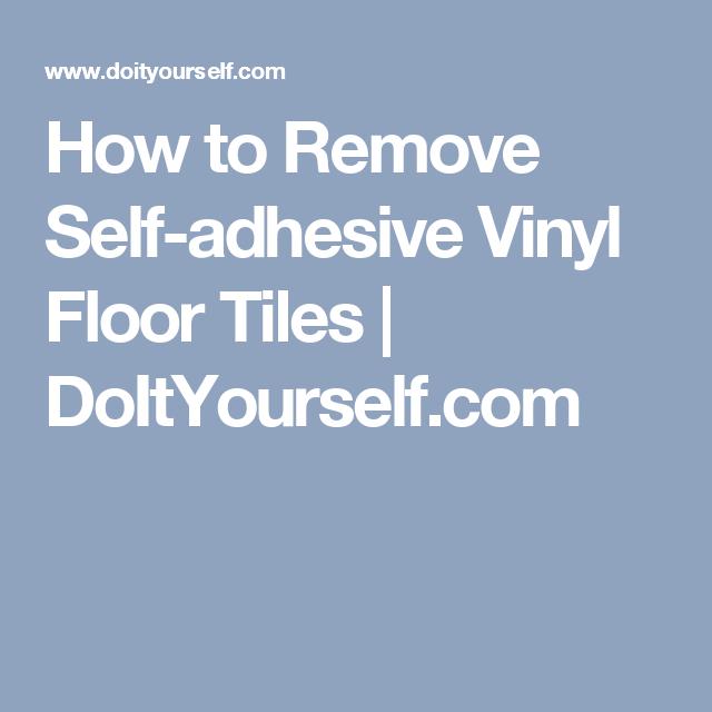 How To Remove Self Adhesive Vinyl Floor Tiles Doityourself