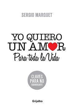 Literatura Yo Quiero Un Amor Para Toda La Vida Frases Love