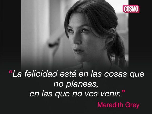 Frase De Meredith Grey De Anatomía De Grey Greys Anatomy