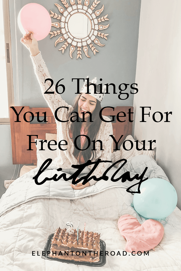 26 Things You Can Get For Free On Your Birthday — Elephant On The Road