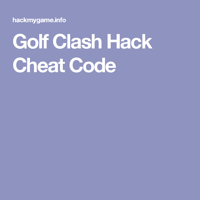 <b>Golf Clash</b> Hack <b>Cheat Code</b> | basement | Pinterest