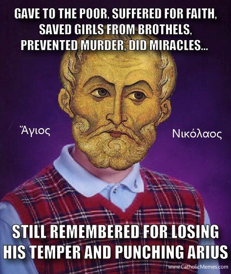 When Santa Punched a Heretic in the Face: 13 Memes on St Nicholas so funny!  | Catholic memes, Saint nicholas, St nicholas day