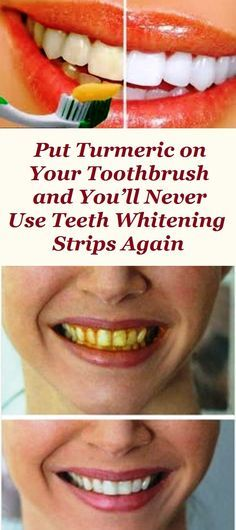 Put Turmeric on Your Toothbrush and Youll Never Use Teeth Whitening Strips Again