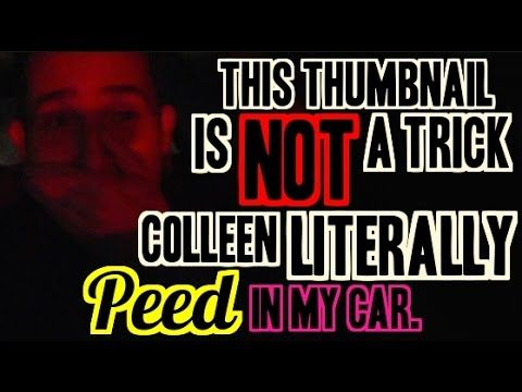 COLLEEN PEED IN MY CAR - Day 21