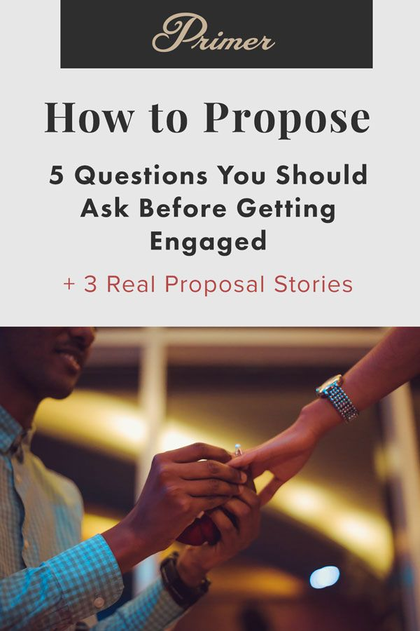 How to Propose: 5 Questions You Should Ask Before Getting