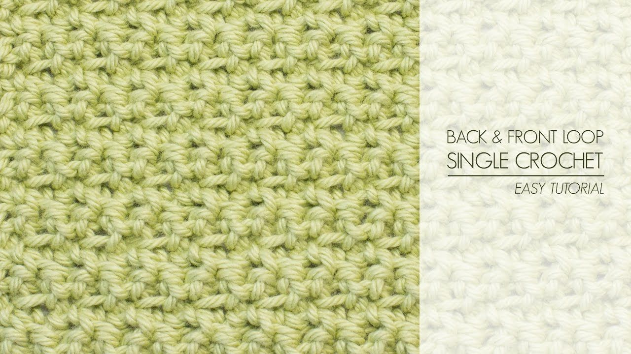 """Learn how to crochet the quirky and textured """"Back & Front Loop Single Crochet Stitch"""" with this easy to follow video tutorial! Written instructions for this..."""