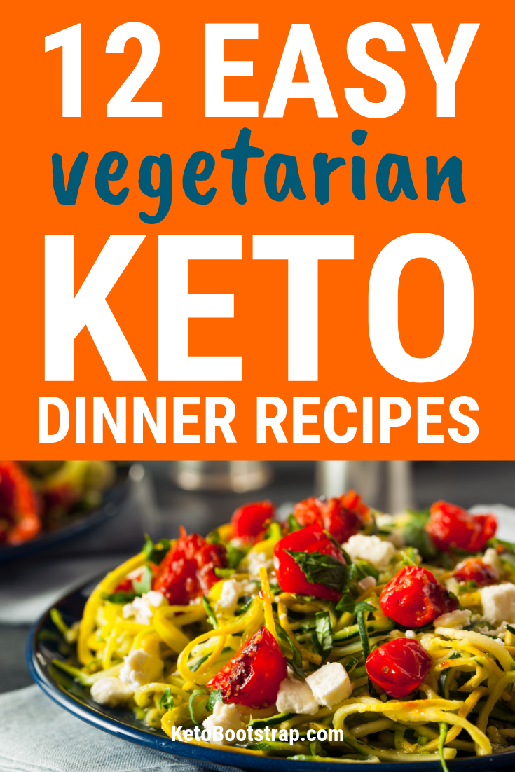 Keto Vegetarian Dinner Recipes: 12 Delicious Ideas for Ketosis