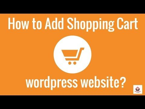 How to Add Shopping Cart to wordpress website? - http://www ...