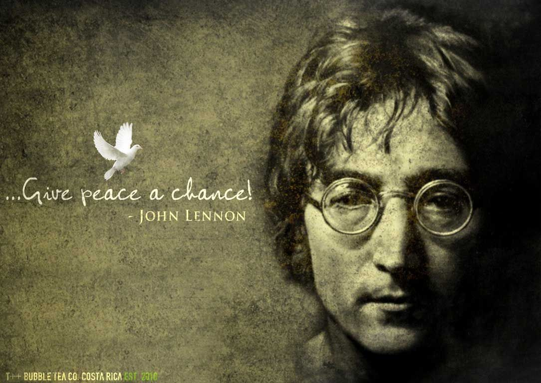 Give Peace A Chance John Lennon Inspirational Quotes Pinterest