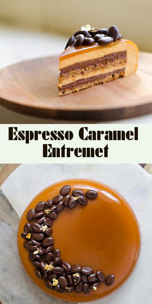 Espresso Caramel Entremet (Layer Mousse Cake) — DE