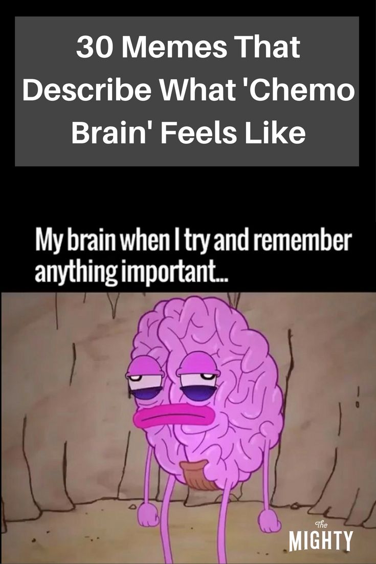 30 Memes That Describe What Chemo Brain Feels Like